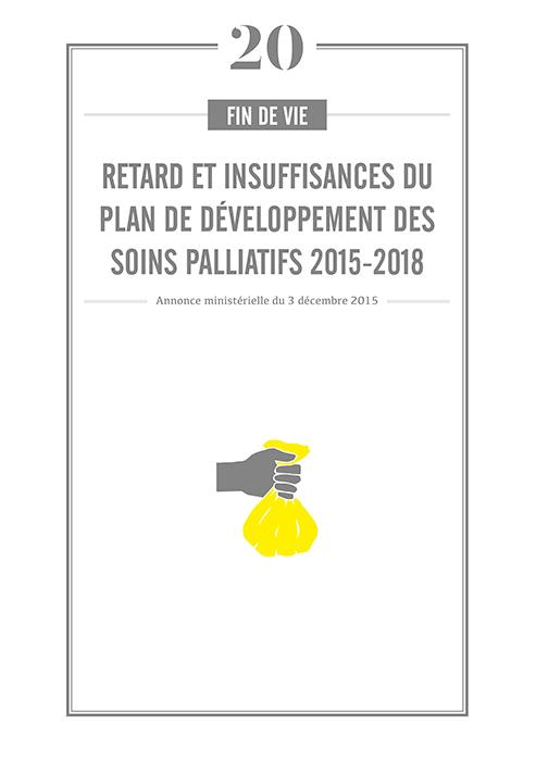 Retard et insuffisances du plan de développement des soins palliatifs 2015-2018