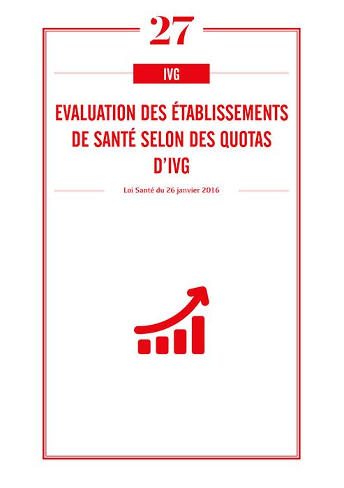 IVG - quotas : évaluation des établissements de santé selon des quotas d'IVG