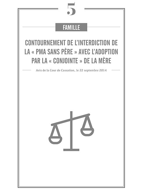 CONTOURNEMENT DE L'INTERDICTION DE LA « PMA SANS PERE » AVEC L'ADOPTION PAR LA « CONJOINTE » DE LA MERE